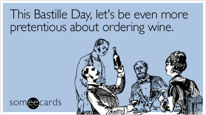 even-more-pretentious-about-bastille-day-ecard-someecards