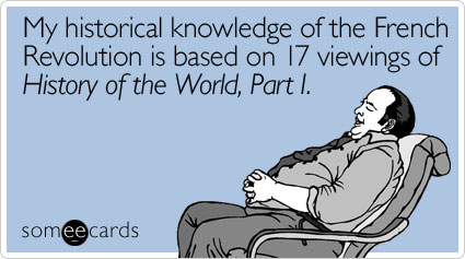 historical-knowledge-french-revolution-bastille-day-ecard-someecards